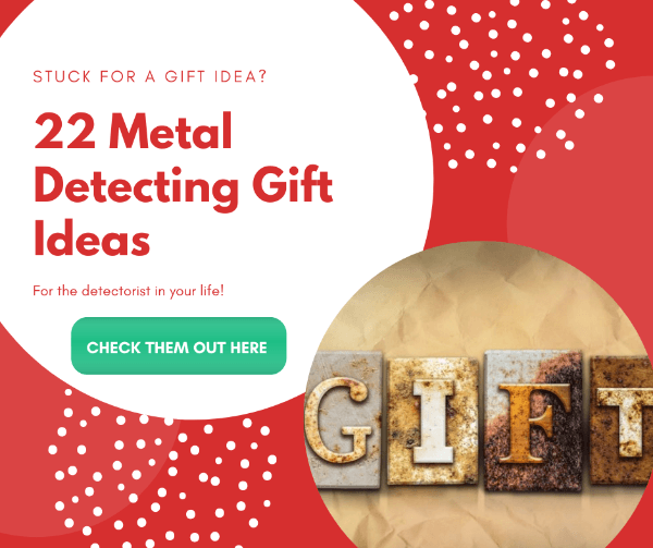 Metal Detecting Gift Ideas